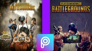 PUBG Photo Editing | PicsArt | Pubg Game | Photo Editing - Best Photo Editing Tutorial 2018