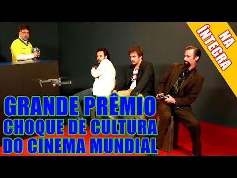 NA ÍNTEGRA: GRANDE PRÊMIO CHOQUE DE CULTURA DO CINEMA MUNDIAL