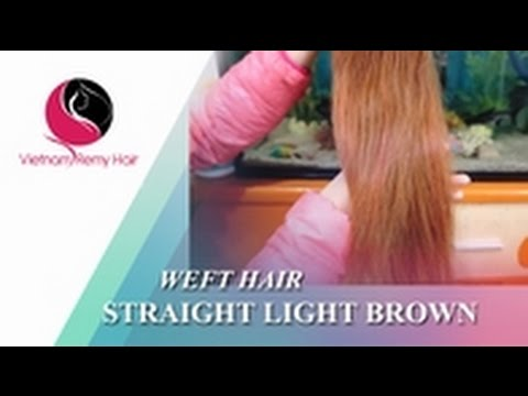 VIETNAM REMY HAIR| Vietnamese Hair Straight - color light brown