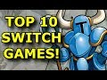 TOP 10 BEST Nintendo Switch E-Shop Games!