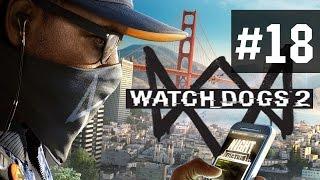 Прохождение Watch Dogs 2 на русском - часть 18 - Ситара и Ренч в деле