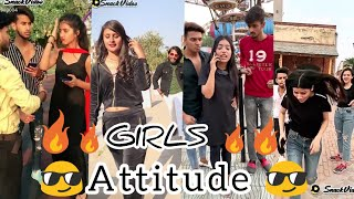 |🔥🔥 GIRLS ATTITUDE TIKTOK VIDEO 😎 | NEW VIRAL ATTITUDE 🐯 VIDEOES |