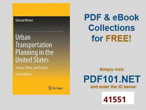 Urban Transportation Planning in the United States History, Policy, and Practice