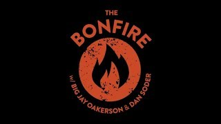 The Bonfire (10-03-2018)