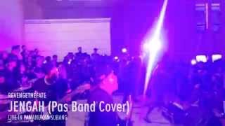 REVENGE THE FATE - JENGAH (Pas Band Cover Live in Pamanukan Subang)