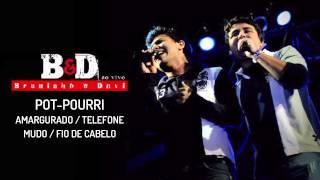 Bruninho & Davi - Pot-pourri Amargurado / Telefone Mudo / Fio de Cabelo (Ao Vivo) - Áudio Oficial
