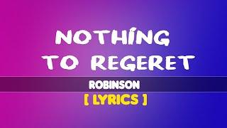 Lyrics Video   Robinson - Nothing To Regret   New