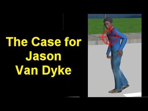 The Case for Jason Van Dyke