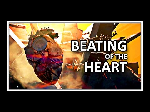 Dishonored 2 Song - Beating Of The Heart