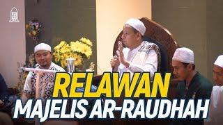 Relawan Majelis Ar Raudhah Habib Novel Alaydrus