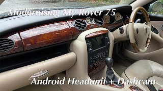 Rover 75 Android XTrons Radio Install Dashcam - The Best Interior Upgrade For My Rover 75