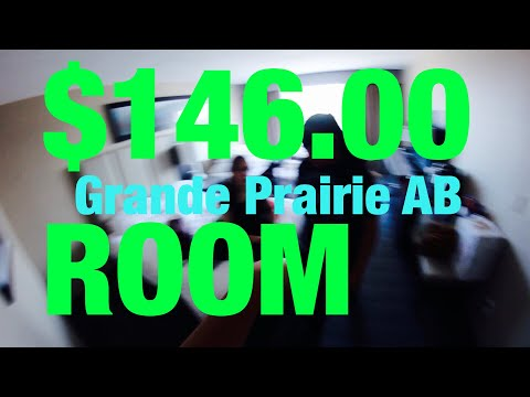 WHAT A $146.00 ROOM LOOKS LIKE IN GRANDE PRAIRIE ALBERTA (vlog)