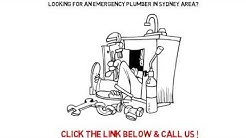 Call 24 hour Emergency Plumber Sydney, Best Value, Save Time and Money, Guaranteed !