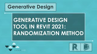 Generative Design Tool in Revit: Randomization Method