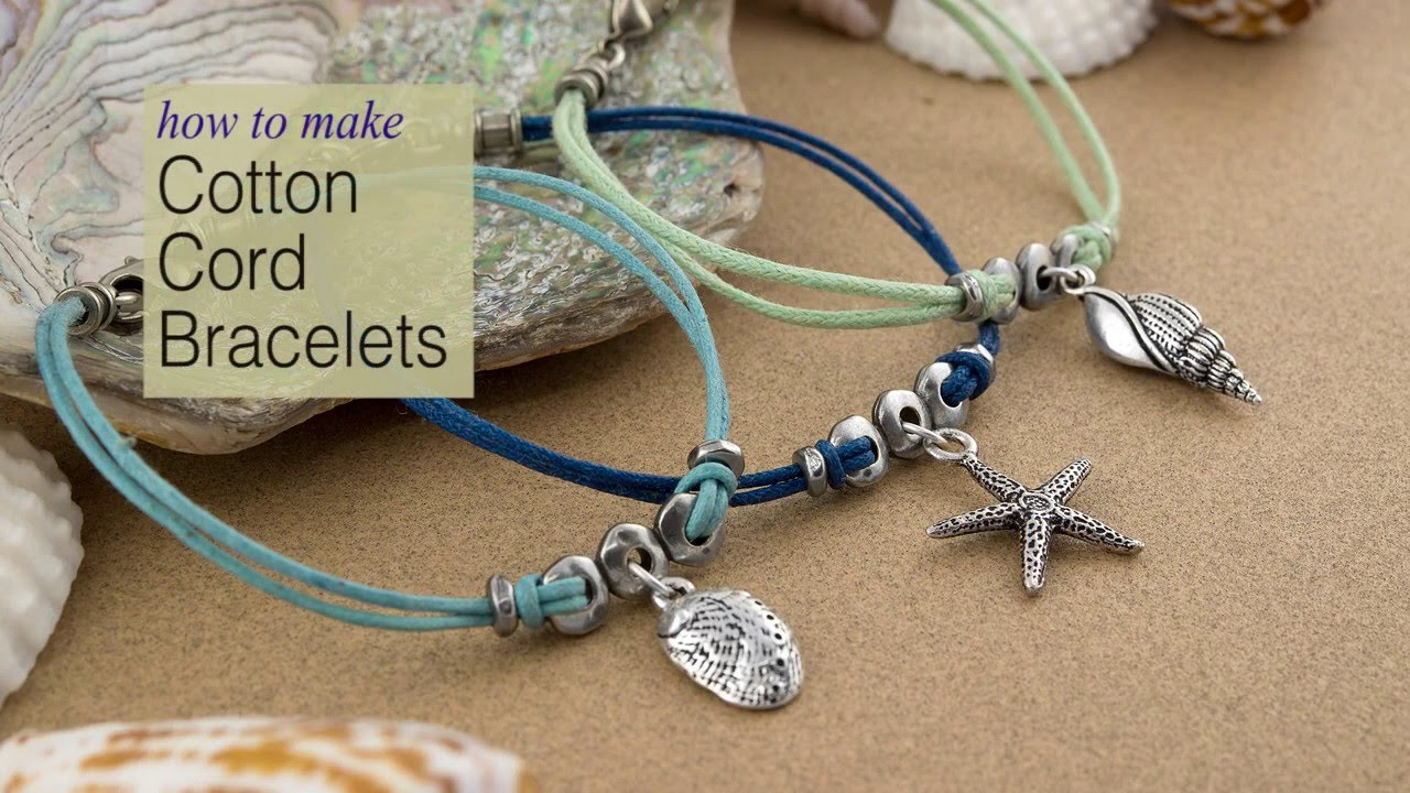 How To Make Cotton Cord Charm Bracelets Using Tierracast Components You