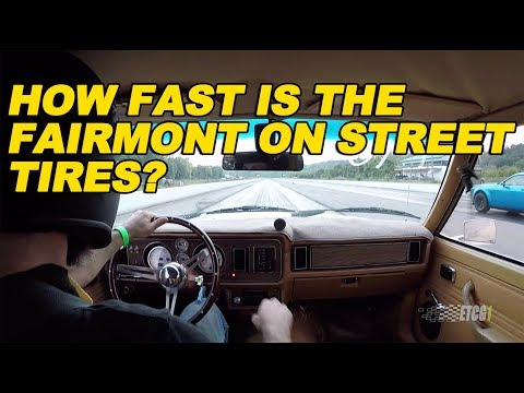 How Fast is the Fairmont on Street Tires?