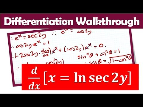 How to Differentiate x=ln(sec2y) using Implicit Differentiation (C3 June 2017 video)