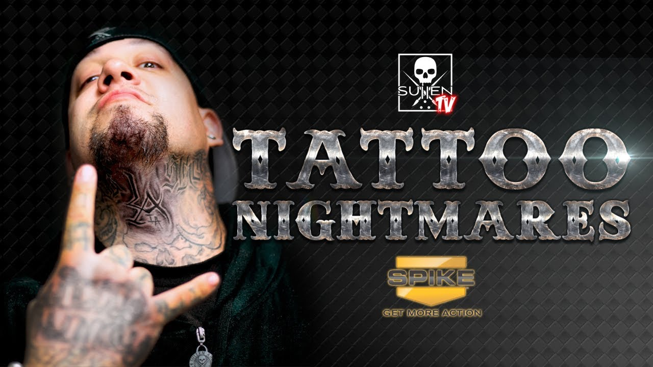 Sullentv Tattoo Nightmares With Big Gus Youtube In wackier portrayals, a nightmare fetishist might also be repulsed and horrified by things most people would consider wholesome and. sullentv tattoo nightmares with big gus
