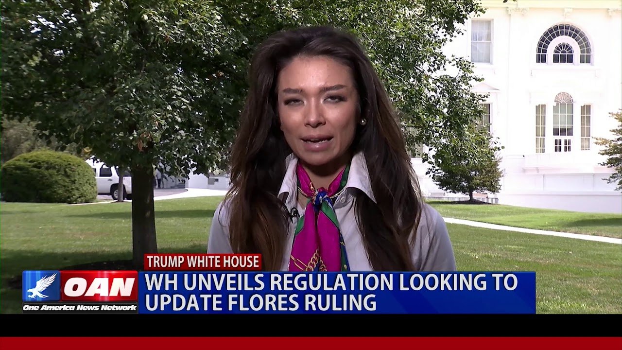 OAN The White House Unveils Regulation Looking to Update Flores Ruling