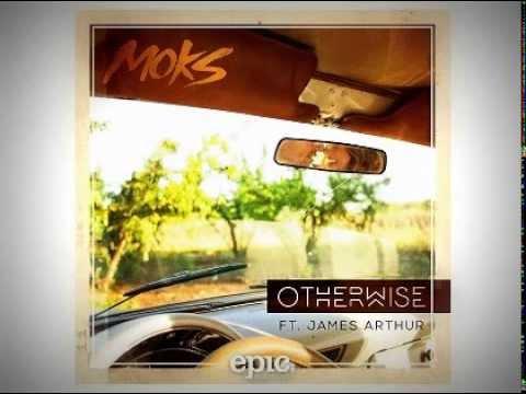 MOKS ft James Arthur - Otherwise