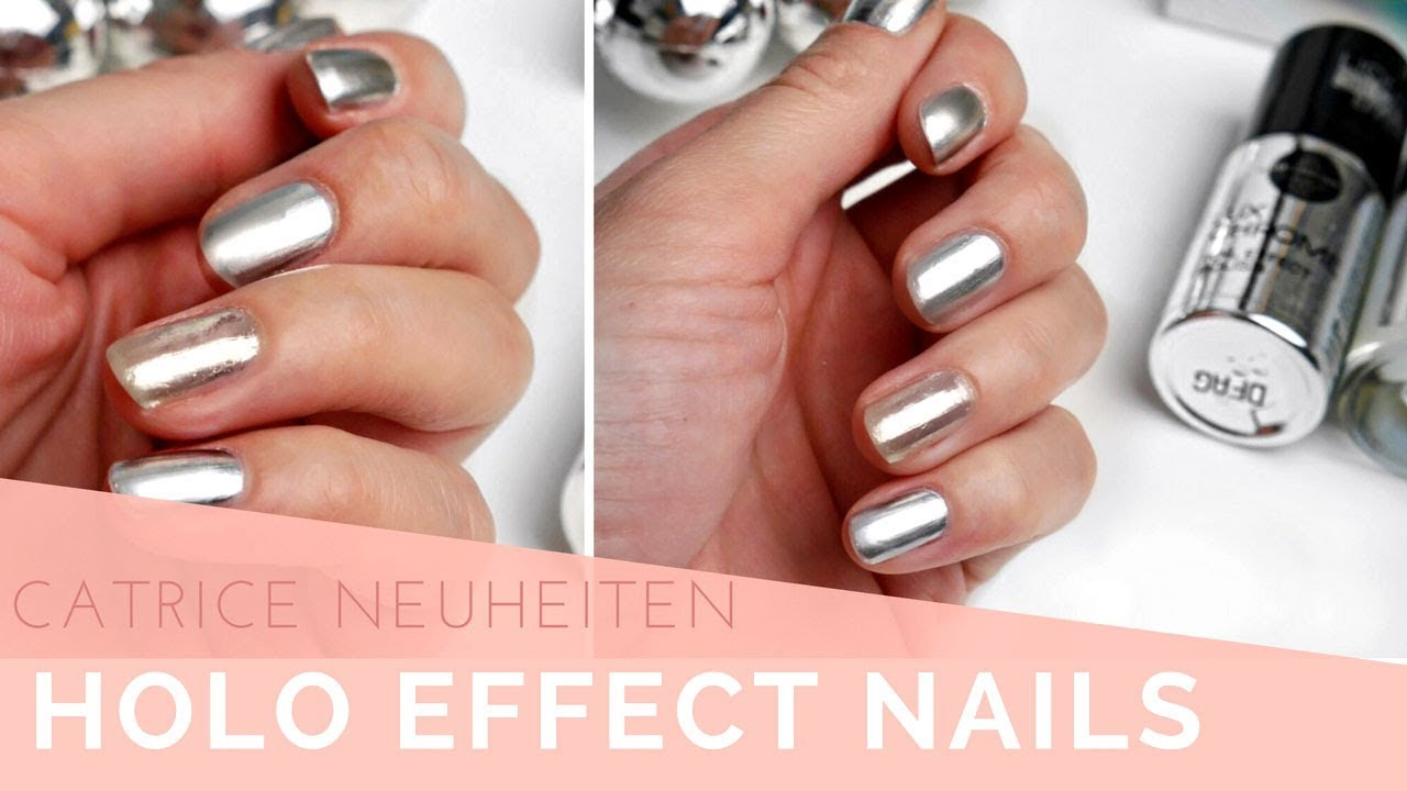 CHROME HOLO Nägel Tutorial | CATRICE NEUHEITEN | SILVESTER PARTY ...