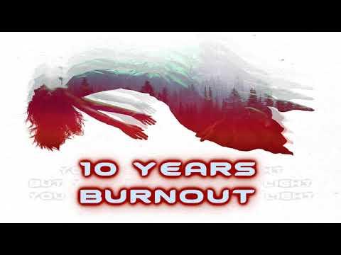 10 Years - Burnout [Lyrics on screen]