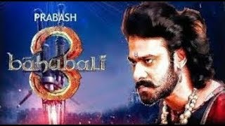 Bahubali 3 Full HD Movie Download 1920×1080 Quality in Hindi with Trailer 2019.