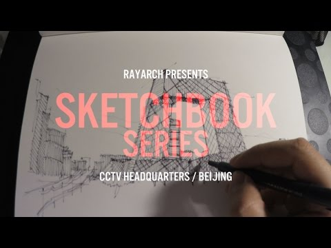 ARCHITECTURAL SKETCH of BEIJING CCTV HQ | Sketchbook Series