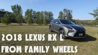 2018 Lexus RX L // The better choice for families
