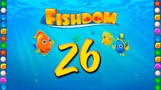 Fishdom: Deep Dive level 26 Walkthrough