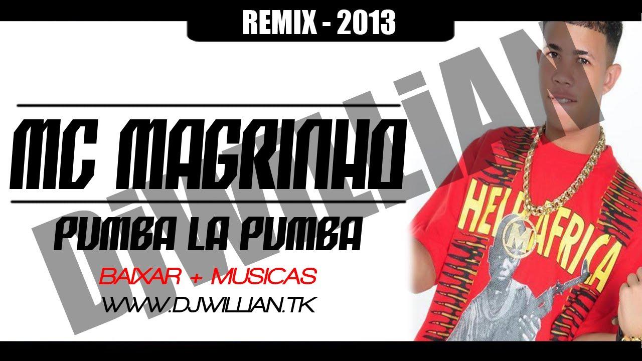 musica mc magrinho pumba la pumba 2013