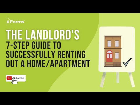 The Landlord's 7-Step Guide to Successfully Renting Out a Home/Apartment