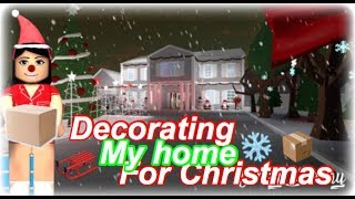 Roblox Bloxburg| Decorating My Home For Christmas