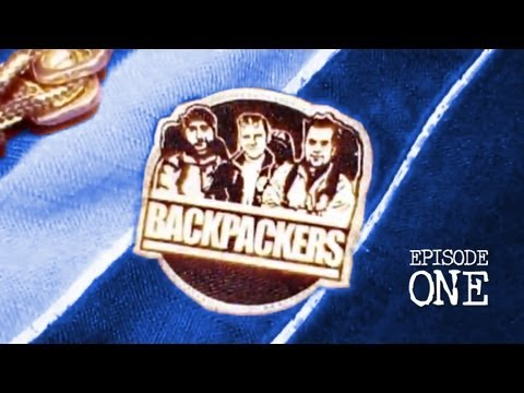 BACKPACKERS - Episode #1: 'Three Men And A Pilot' (Censored for YouTube)