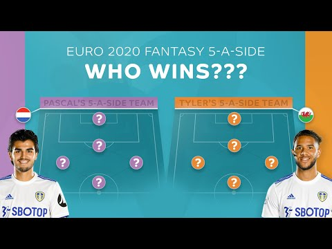 Pascal Struijk v Tyler Roberts: Euro 2020 Fantasy 5-a-side!