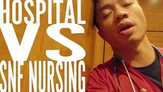 HOSPITAL Or Skilled Nursing Facility? Which One?   Nurse Vlog #5