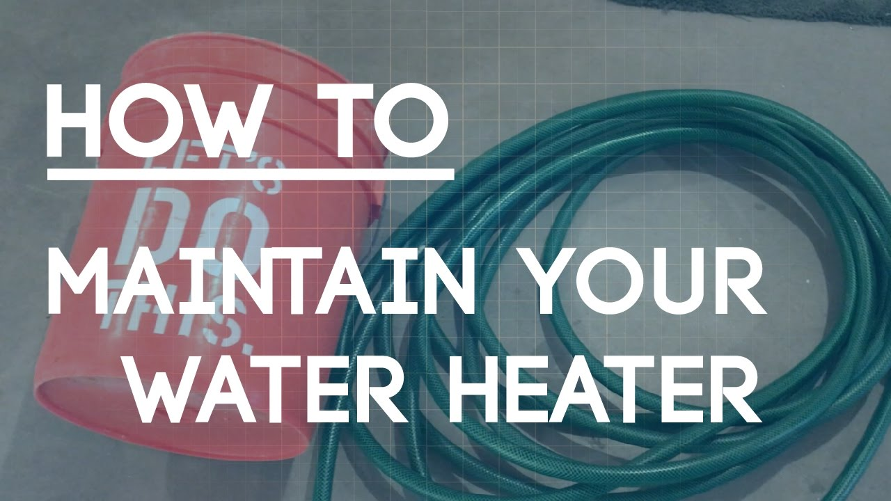 How to Drain a Hot Water Heater - Flush Your Hot Water Tank Sediment ...