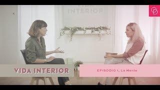Baixar DEB TV // Vida Interior - Episodio 1: la mente