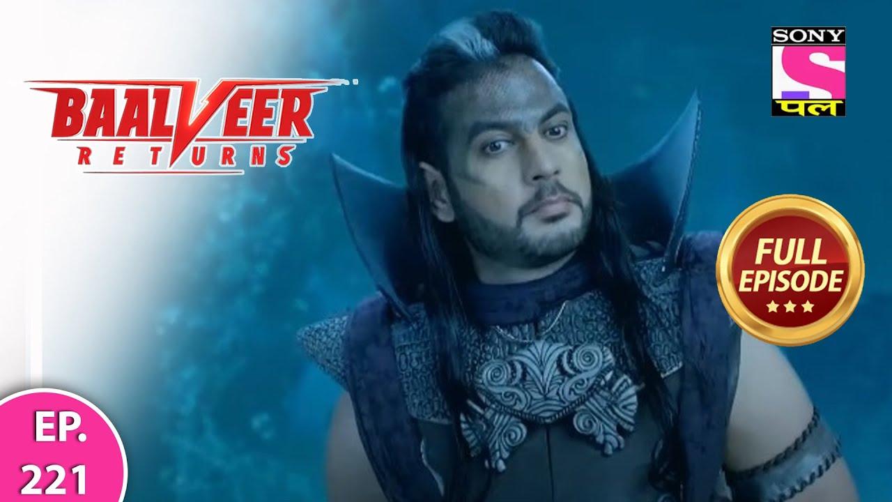 Download Baalveer Returns | Full Episode | Episode 221 | 4th May, 2021