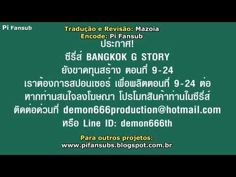 Bangkok G Story Ep. 8 Legendado Em Pt