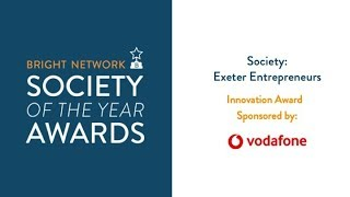Exeter Entrepreneurs Society - Bright Network Innovation Award
