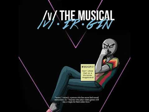 24 GAMERS (RISE UP) - /v/-Ir-Gin - /v/ the Musical VI