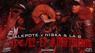 Alkpote Feat. Niska & La B | Les Marches de L'Empereur Saison2 #7 #Trafiquants