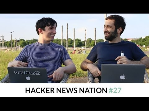 Hacker News Nation #27 - Tech Sex Ed with Chris and Mattan