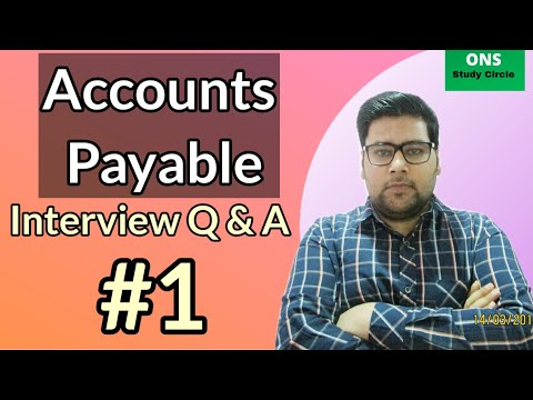 Accounts Payable Interviews Questions And Answers, Part -1