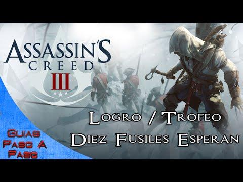 Assassin's Creed 3 | Logro / Trofeo: Diez fusiles esperan