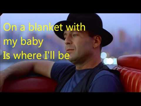 Bruce Willis Under The Boardwalk Lyrics