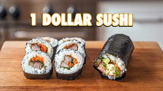 1 Dollar Sushi Rolls | But Cheaper