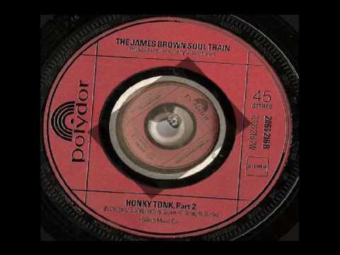 The James Brown Soul Train - Honky Tonk parts 1 & 2  polydor RECORDS