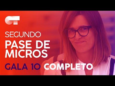 SEGUNDO PASE DE MICROS DE LA GALA 10 | OT 2020
